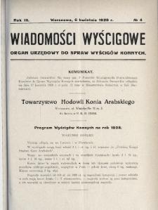 Wiadomości Wyścigowe : organ urzędowy do spraw wyścigów konnych. 1928, nr4
