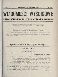 Wiadomości Wyścigowe : organ urzędowy do spraw wyścigów konnych. 1928, nr21