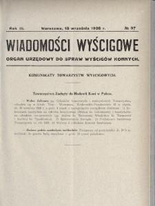 Wiadomości Wyścigowe : organ urzędowy do spraw wyścigów konnych. 1928, nr37