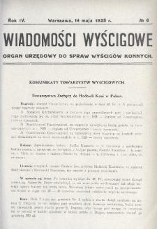 Wiadomości Wyścigowe : organ urzędowy do spraw wyścigów konnych. 1929, nr6