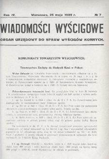 Wiadomości Wyścigowe : organ urzędowy do spraw wyścigów konnych. 1929, nr7