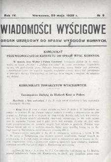 Wiadomości Wyścigowe : organ urzędowy do spraw wyścigów konnych. 1929, nr8