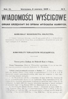 Wiadomości Wyścigowe : organ urzędowy do spraw wyścigów konnych. 1929, nr9