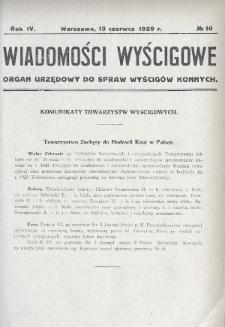 Wiadomości Wyścigowe : organ urzędowy do spraw wyścigów konnych. 1929, nr10