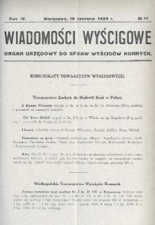Wiadomości Wyścigowe : organ urzędowy do spraw wyścigów konnych. 1929, nr11