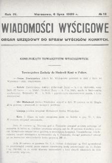 Wiadomości Wyścigowe : organ urzędowy do spraw wyścigów konnych. 1929, nr13