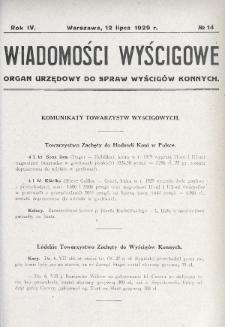 Wiadomości Wyścigowe : organ urzędowy do spraw wyścigów konnych. 1929, nr14
