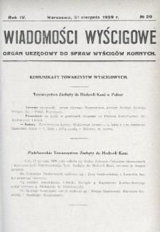 Wiadomości Wyścigowe : organ urzędowy do spraw wyścigów konnych. 1929, nr20