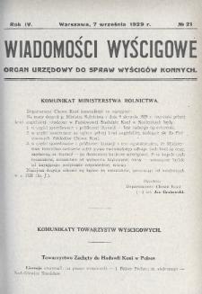 Wiadomości Wyścigowe : organ urzędowy do spraw wyścigów konnych. 1929, nr21