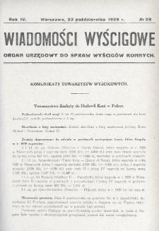 Wiadomości Wyścigowe : organ urzędowy do spraw wyścigów konnych. 1929, nr26