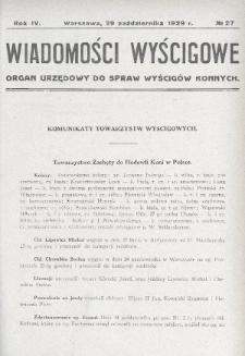 Wiadomości Wyścigowe : organ urzędowy do spraw wyścigów konnych. 1929, nr27
