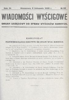 Wiadomości Wyścigowe : organ urzędowy do spraw wyścigów konnych. 1929, nr28