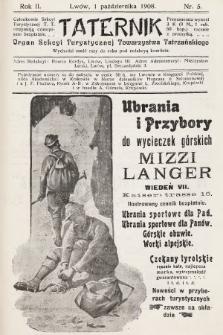 Taternik : organ Sekcyi Turystycznej Towarzystwa Tatrzańskiego. R. 2, 1908, nr5