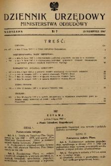Dziennik Urzędowy Ministerstwa Odbudowy. 1947, nr 7