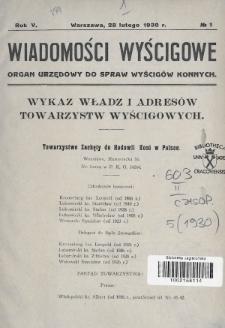 Wiadomości Wyścigowe : organ urzędowy do spraw wyścigów konnych. 1930, nr1