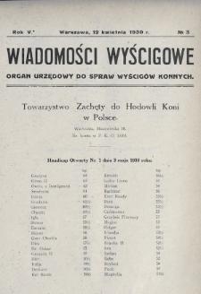 Wiadomości Wyścigowe : organ urzędowy do spraw wyścigów konnych. 1930, nr3