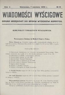 Wiadomości Wyścigowe : organ urzędowy do spraw wyścigów konnych. 1930, nr10