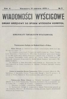 Wiadomości Wyścigowe : organ urzędowy do spraw wyścigów konnych. 1930, nr11