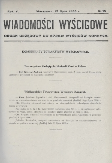Wiadomości Wyścigowe : organ urzędowy do spraw wyścigów konnych. 1930, nr15