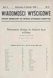 Wiadomości Wyścigowe : organ urzędowy do spraw wyścigów konnych. 1930, nr17