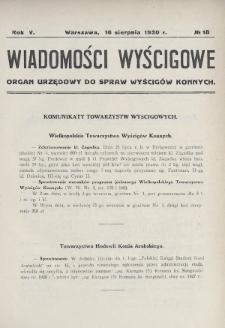 Wiadomości Wyścigowe : organ urzędowy do spraw wyścigów konnych. 1930, nr18