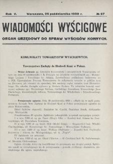 Wiadomości Wyścigowe : organ urzędowy do spraw wyścigów konnych. 1930, nr27