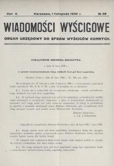 Wiadomości Wyścigowe : organ urzędowy do spraw wyścigów konnych. 1930, nr28
