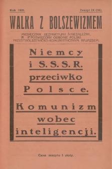 Walka z Bolszewizmem : miesięcznik bezpartyjny i niezależny, poświęcony obronie Polski przed bolszewicko-komunistycznym najazdem. 1928, nr9 (16)