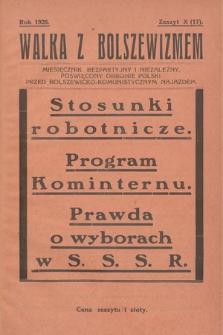 Walka z Bolszewizmem : miesięcznik bezpartyjny i niezależny, poświęcony obronie Polski przed bolszewicko-komunistycznym najazdem. 1928, nr10 (17)