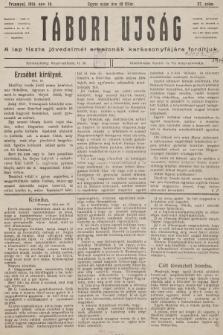 Tábori ujság : a lap tiszta jövedelmét a katonák karácsonyfájara forditjuk. 1914, szám37
