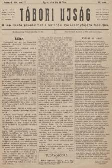 Tábori ujság : a lap tiszta jövedelmét a katonák karácsonyfájara forditjuk. 1914, szám45