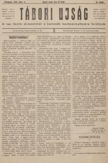 Tábori ujság : a lap tiszta jövedelmét a katonák karácsonyfájara forditjuk. 1914, szám51