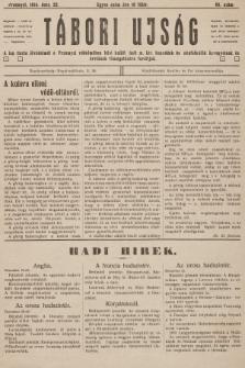 Tábori ujság : a lap tiszta jövedelmét a Przemysl védelmében hösi halált halt m. kir. honvédek és népfelkelök özvegyeinek és árváinak támogatására forditjuk. 1914, szám66