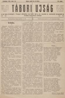 Tábori ujság : a lap tiszta jövedelmét a Przemysl védelmében hösi halált halt m. kir. honvédek és népfelkelök özvegyeinek és árváinak támogatására forditjuk. 1914, szám68