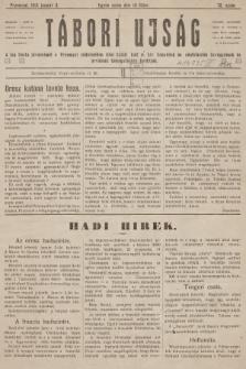 Tábori ujság : a lap tiszta jövedelmét a Przemysl védelmében hösi halált halt m. kir. honvédek és népfelkelök özvegyeinek és árváinak támogatására forditjuk. 1915, szám75