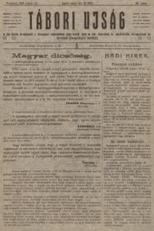 Tábori ujság : a lap tiszta jövedelmét a Przemysl védelmében hösi halált halt m. kir. honvédek és népfelkelök özvegyeinek és árváinak támogatására forditjuk. 1915, szám95