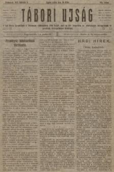 Tábori ujság : a lap tiszta jövedelmét a Przemysl védelmében hösi halált halt m. kir. honvédek és népfelkelök özvegyeinek és árváinak támogatására forditjuk. 1915, szám104