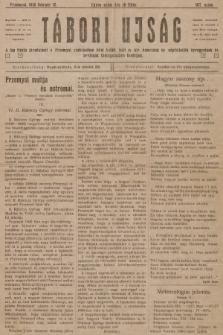 Tábori ujság : a lap tiszta jövedelmét a Przemysl védelmében hösi halált halt m. kir. honvédek és népfelkelök özvegyeinek és árváinak támogatására forditjuk. 1915, szám107