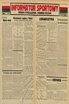 Informator Sportowy Związku Strzeleckiego - Podokręg Kielecki. 1939, nr 1