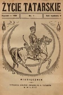 Życie Tatarskie. 1938, nr 1