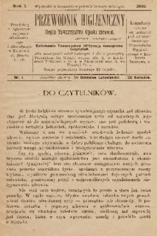 Przewodnik Higjeniczny : Organ Towarzystwa Opieki Zdrowia. 1889, nr 1