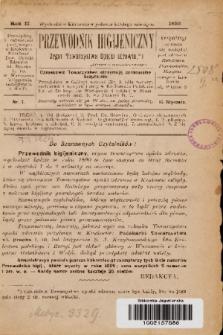 Przewodnik Higjeniczny : Organ Towarzystwa Opieki Zdrowia. 1890, nr 1