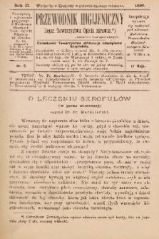 Przewodnik Higjeniczny : Organ Towarzystwa Opieki Zdrowia. 1890, nr 5