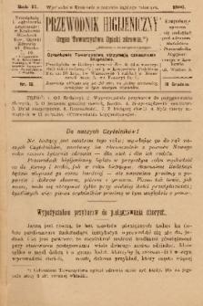 Przewodnik Higjeniczny : Organ Towarzystwa Opieki Zdrowia. 1890, nr 12