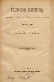 Przewodnik Higjeniczny : Organ Towarzystwa Opieki Zdrowia. 1891, spis rzeczy