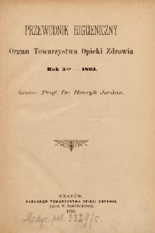Przewodnik Higjeniczny : Organ Towarzystwa Opieki Zdrowia. 1893, spis rzeczy