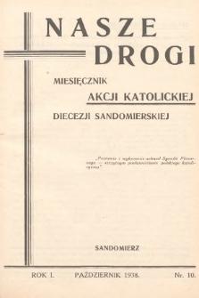 Nasze Drogi : miesięcznik Akcji Katolickiej Diecezji Sandomierskiej. 1938, nr10