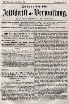 Oesterreichische Zeitschrift für Verwaltung. Jg. 5, 1872, nr2