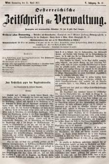 Oesterreichische Zeitschrift für Verwaltung. Jg. 5, 1872, nr17