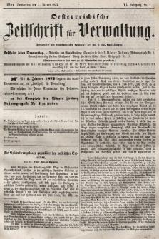 Oesterreichische Zeitschrift für Verwaltung. Jg. 6, 1873, nr1